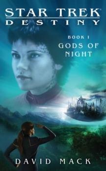 Couverture Star Trek: Destiny, book 1 : Gods of Night