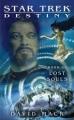 Couverture Star Trek: Destiny, book 3 : Lost Souls Editions Pocket Books 2008