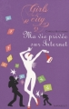 Couverture Ma vie privée sur internet Editions Marabout (Girls in the city) 2008