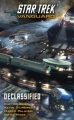 Couverture Star Trek: Vanguard, book 6 : Declassified Editions Pocket Books 2011