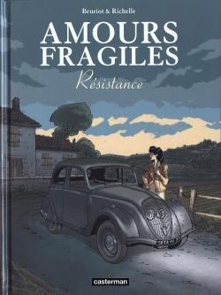 Couverture Amours fragiles, tome 5 : Résistances