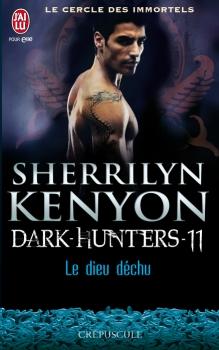 Couverture Le cercle des immortels : Dark-hunters, tome 11 : Le dieu déchu