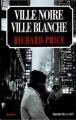 Couverture Ville noire ville blanche Editions Presses de la cité 1998