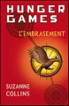Couverture Hunger games, tome 2 : L'embrasement Editions France Loisirs 2010