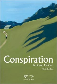 Couverture Les triplés Maurin, tome 1 : Conspiration