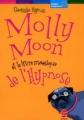 Couverture Molly Moon, tome 1 : Molly Moon et le livre magique de l'hypnose Editions Le Livre de Poche (Jeunesse - Mondes imaginaires) 2005