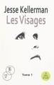 Couverture Les Visages Editions A vue d'oeil (16-17) 2010