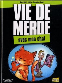 Couverture Vie de merde (BD), tome 05 : Avec mon chat