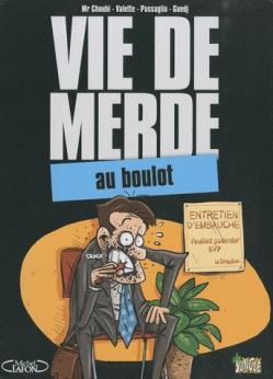 Couverture Vie de merde (BD), tome 02 : Au boulot
