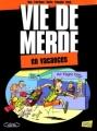 Couverture Vie de merde (BD), tome 04 : En vacances Editions Jungle ! 2011