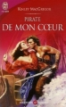 Couverture Pirate de mon coeur Editions J'ai Lu (Pour elle - Aventures & passions) 2006