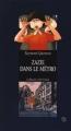 Couverture Zazie dans le métro Editions Gallimard  (1000 soleils) 1992