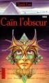 Couverture L'Opéra de sang, tome 3 : Caïn l'obscur Editions Pocket (Terreur) 1996