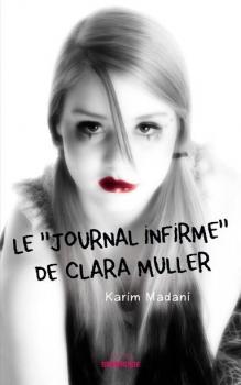 """Couverture Ghetto Vortex, tome 2 : Le """"Journal Infirme"""" de Clara Muller"""