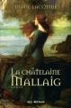 Couverture Le clan de Mallaig, tome 2 : La châtelaine de Mallaig / La châtelaine Editions VLB 2002