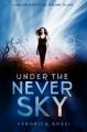 Couverture Never Sky / La Série de l'impossible, tome 1 : Sous le ciel de l'impossible Editions HarperCollins 2012