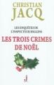 Couverture Les enquêtes de l'inspecteur Higgins, tome 03 : Les trois crimes de Noël Editions J 2011