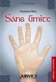 Couverture Fondation Deus, tome 2 : Sans limite, partie 1 : Douze ans après Editions Airvey (Fantasti'kid) 2010