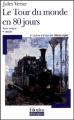 Couverture Le tour du monde en quatre-vingts jours / Le tour du monde en 80 jours Editions Folio  (Plus classiques) 2004