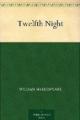 Couverture La Nuit des Rois (ou Ce que vous voudrez) Editions Public Domain Books 2010