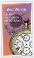 Couverture Le tour du monde en quatre-vingts jours / Le tour du monde en 80 jours Editions Flammarion (GF) 1976