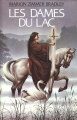 Couverture Le cycle d'Avalon, tome 6 : Les dames du lac Editions France Loisirs 1987