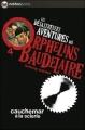 Couverture Les désastreuses aventures des orphelins Baudelaire, tome 04 : Cauchemar à la scierie Editions Nathan (Poche) 2009
