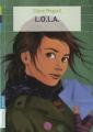 Couverture L.O.L.A. Editions Flammarion (Jeunesse) 2010