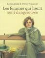 Couverture Les femmes qui lisent sont dangereuses Editions Flammarion 2006