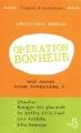 Couverture Opération bonheur Editions Belfond (L'esprit d'ouverture) 2011