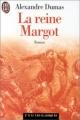 Couverture La reine Margot Editions J'ai Lu (Les classiques) 1994