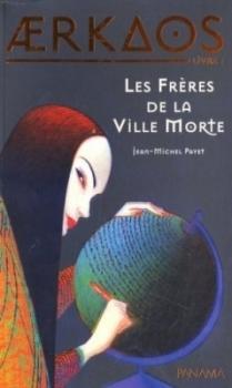 Couverture Aerkaos, tome 1 : Les Frères de la Ville Morte
