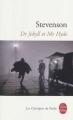 Couverture L'étrange cas du docteur Jekyll et de M. Hyde / L'étrange cas du Dr. Jekyll et de M. Hyde Editions Le Livre de Poche (Les classiques de poche) 2009