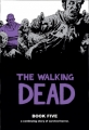 Couverture The Walking Dead, book 05 Editions Image Comics 2010