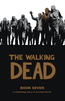 Couverture The Walking Dead, book 07