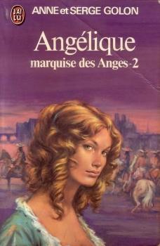 Angélique, marquise des anges T2 de Anne et Serge Golon