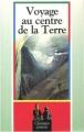 Couverture Voyage au centre de la terre Editions Maxi-Livres (Classiques jeunesse) 1992