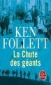 Couverture Le Siècle, tome 1 : La Chute des géants Editions Le Livre de Poche 2012