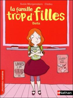 Couverture La famille trop d'filles, tome 02 : Bella