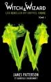 Couverture Witch & Wizard : Les Rebelles du Nouvel Ordre, tome 1 : Les condamnés Editions Hachette (Black moon) 2012