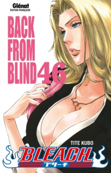 Couverture Bleach, tome 46 : Back from blind