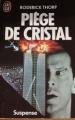 Couverture Piège de cristal Editions J'ai Lu (Pour elle - Suspense) 1988