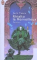 Couverture La Terre mourante, tome 4 : Rhialto le Merveilleux Editions J'ai Lu (Fantasy) 2004