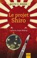 Couverture Le projet Shiro Editions Libre Expression 2012