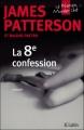 Couverture Le women murder club, tome 08 : La 8e confession Editions JC Lattès 2010