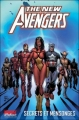 Couverture The New Avengers, tome 2 : Secrets et mensonges Editions Panini (Marvel Deluxe) 2009