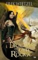 Couverture Les dragons de la cité rouge Editions Bragelonne 2010