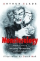 Couverture Monsterology: Fabulous Lives of the Creepy, the Revolting, and the Undead Editions Tundra Books  2005