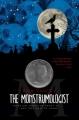 Couverture Le monstrologue, tome 1 Editions Simon & Schuster 2010