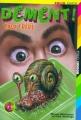 Couverture Dément !, tome 4 : Faux frère Editions Folio  (Junior) 2000